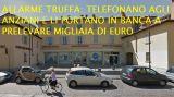 """""""Nonna, ho bisogno urgente di soldi"""": lei preleva 7mila euro, ma è una truffa"""